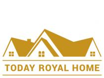 Today Royal Home